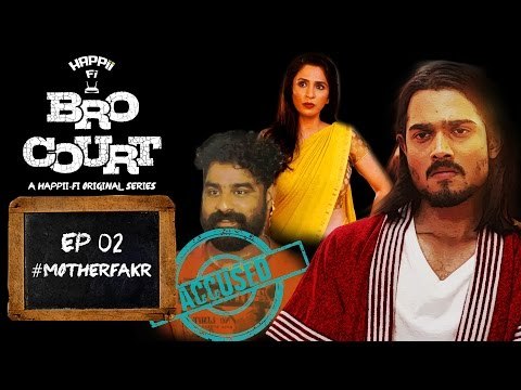 Bro Court | Episode - 2 #MotherFakr | Bhuvan Bam (BB Ki Vines)