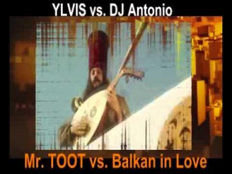 Ylvis vs. Dj Antonio - Balkan in love Toot - megamix