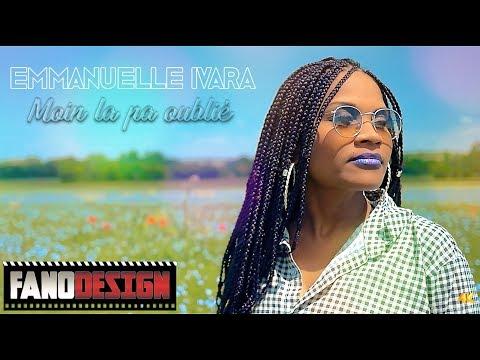 Moin la pas oublié - Emmanuelle IVARA [CLIP OFFICIEL] By FanoDesign #4K