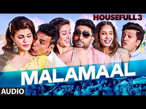 MALAMAAL Full Song (AUDIO) | HOUSEFULL 3 | T-SERIES