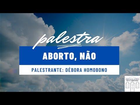 Palestra: Aborto, não