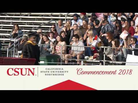 CSUN Commencement 2018: Engineering & Comp. Sci. and Science & Mathematics