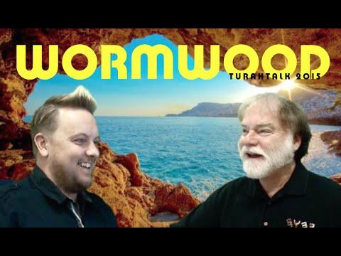 TURAHTALK 2015 ep01 - WORMWOOD