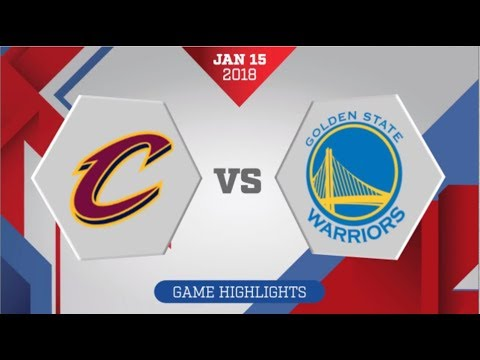 Golden State Warriors vs Cleveland Cavaliers: January 15, 2018