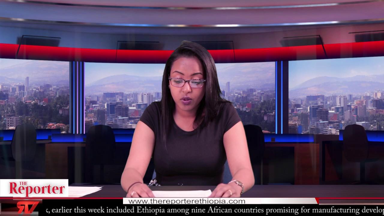 ETHIOPIAN REPORTER TV | English News 06/10/2017