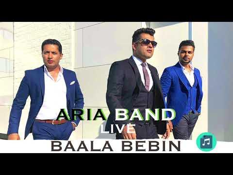 ARIA BAND - LIVE - BAALA BEBIN - QATAGHANI