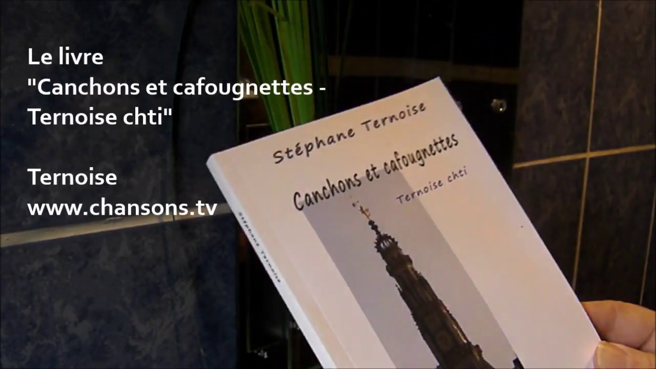 Canchons et cafougnettes - Ternoise chti (French Edition)