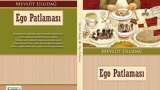 Kitap Saati 8.Program Ego Patlaması - Mevlüt Uludağ