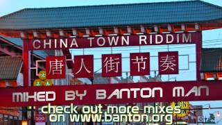 Download China Town Riddim mixed by Banton Man MP3 song and Music Video