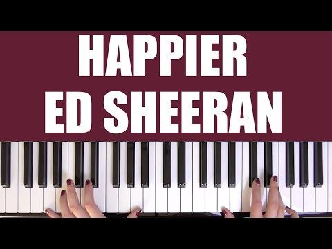 HOW TO PLAY: HAPPIER - ED SHEERAN