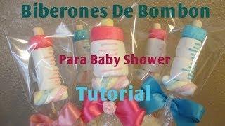 Mamila/Biberon En Bombon Para Baby Shower Muy Facil (2 Ideas)