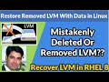 Gambar cover Restore Removed LVM With Data in Linux   Recover Mistakenly Removed Logical Volume LVM in RHEL 8