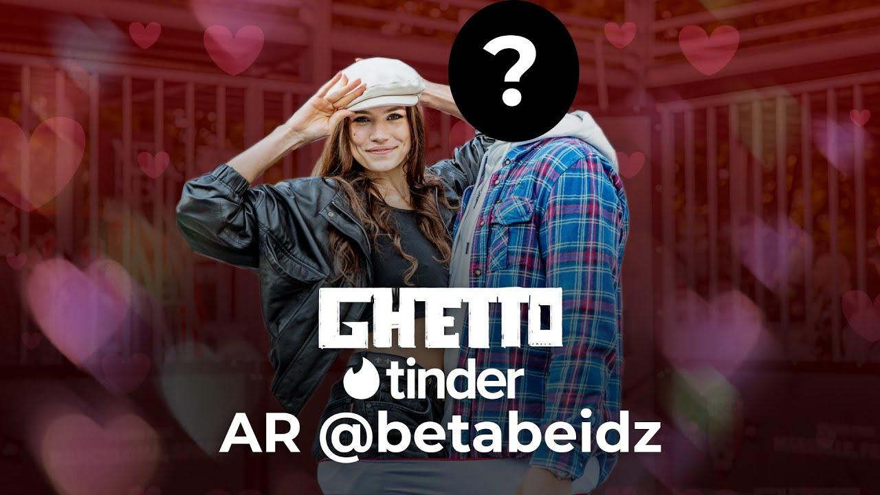 Ghetto Tinderis // Beta Beidz
