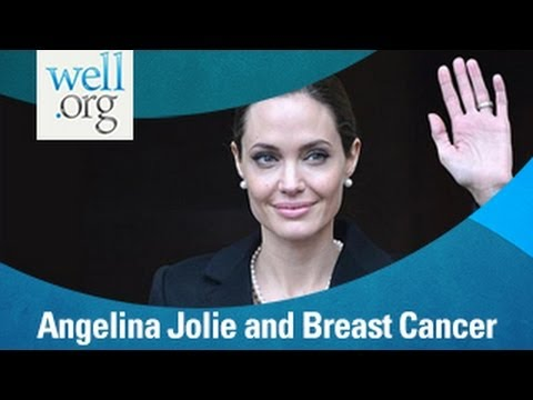Angelina Jolie And Breast Cancer Prevention | Well.org