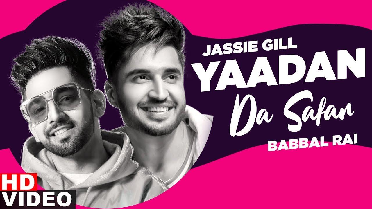 Yaddan Da Saffar (Radio Show) | Jassi Gill | Babbal Rai | Exclusive Punjabi Song on NewSongsTV & Youtube | Speed Records
