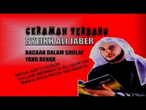 Syekh Ali Jaber Terbaru 2020. Bacaan Dalam Sholat Yang Benar.