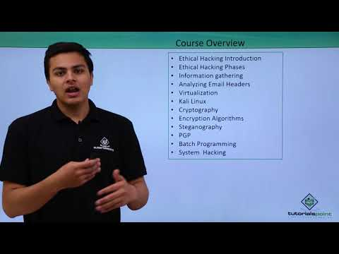 Ethical Hacking - Course Overview