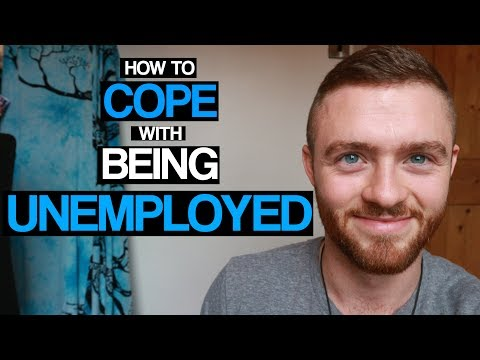 How To Cope With Being Unemployed (7 Ways I Stayed Sane)