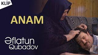 Eflatun Qubadov - Anam / Yeni Klip 2020