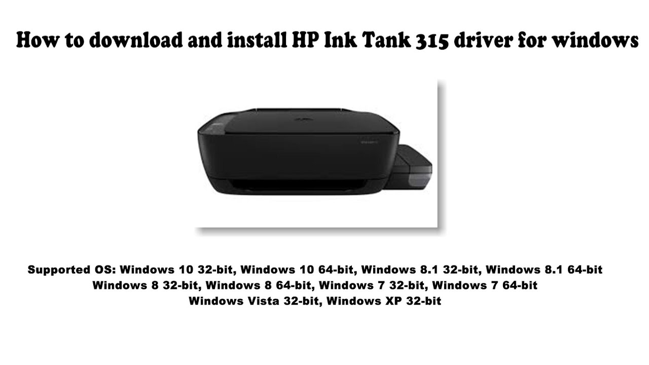 Hp Ink Tank 315 Driver And Software Downloads