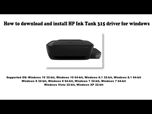 How To Download And Install Hp Ink Tank 315 Driver Windows 10 8 1 8 7 Vista Xp Youtube