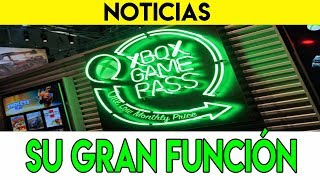 XBOX   ESTA ES LA GRAN FUNCIÓN DE XBOX GAME PASS
