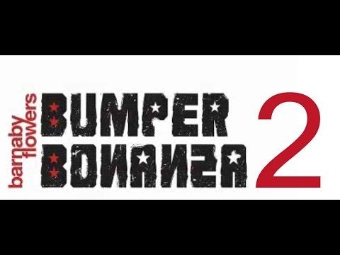 Barnaby Flowers Bumper Bonanza - Episode 2