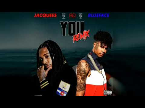 Jacquees You Remix Ft BlueFace Clean