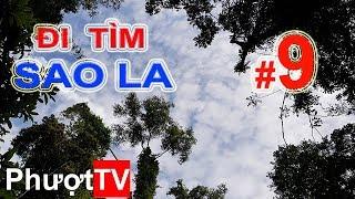 Phượt.TV | #9 - ĐI TÌM SAO LA - Những bước chân âm thầm trên dãy Trường Sơn