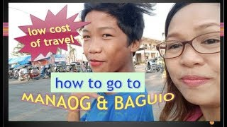Manila to Manaog and Baguio on a Budget #VLOG 20