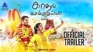 Kadhal Kasakuthaiya | Official Trailer #2 | Dhruvva | Venba | Dharan Kumar | Dwarakh Raja