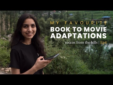 Vaani's Favourite Book to Movie Adaptations | Reccos from the hills | Ep 4