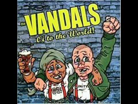 The Vandals  Oi! To The World