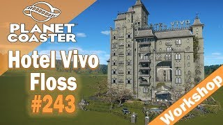 Hotel Vivo - Floss 🎢 PLANET COASTER 🎠 Attraktion Vorstellung #243