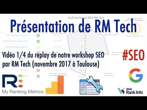 Présentation de RM Tech - Workshop SEO (Toulouse nov. 2017)
