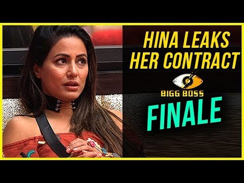 Hina Khan In FINALE, LEAKS Her Contract | Bigg Boss 11