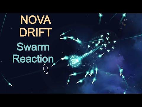 Nova Drift - Swarm Reaction |