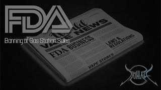 Hazecast #2: Huge FDA News, Stopping the sales of Vape's at Gas Stations and Convenience Stores
