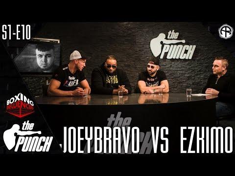 THE PUNCH: JOEY BRAVO VS. EZKIMO (FULL EPISODE)