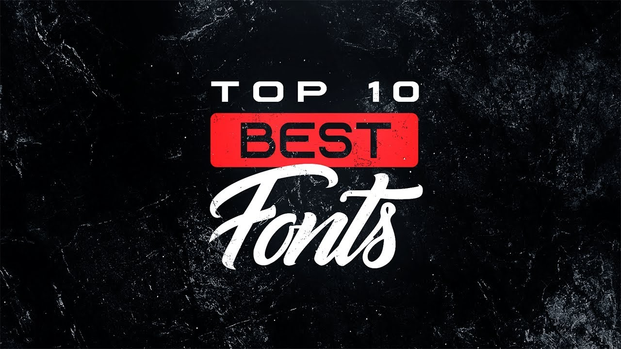 Top 10 Best FREE Fonts For YouTube 2019!