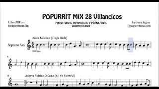 28 Popurrí Mix Villancicos Partituras de Saxo Soprano Dulce Navidad Adeste Fideles Los Campanilleros