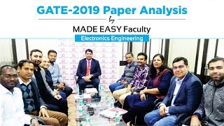 GATE 2019 Paper Analysis by MADE EASY Faculty | Electronics & Communication Engineering