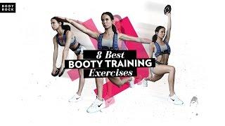 BodyRock - 8 Best Booty Training Exercises