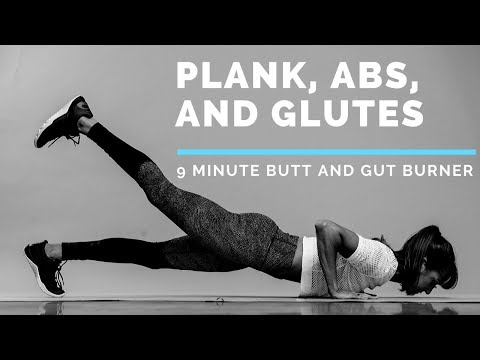 Plank, abs and glutes workout | 9 minute butt and gut burner