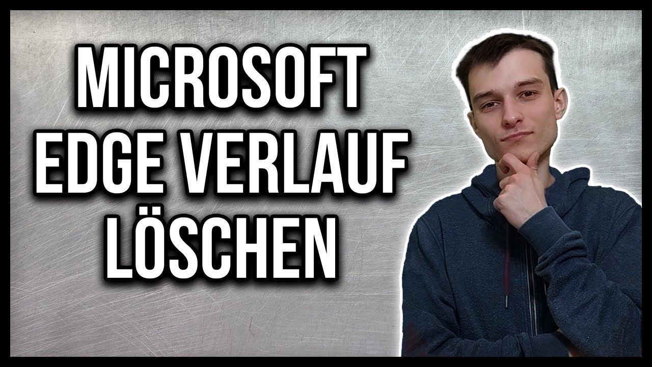Microsoft Edge Verlauf Loschen 2021 Youtube