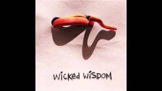Set Me Free - Wicked Wisdom