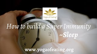 Boost your Immunity through Better sleep!