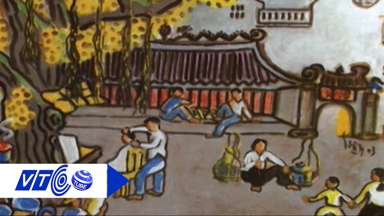 Hoài niệm với họa sĩ 'Hồ Y của Thành Nam' | VTC