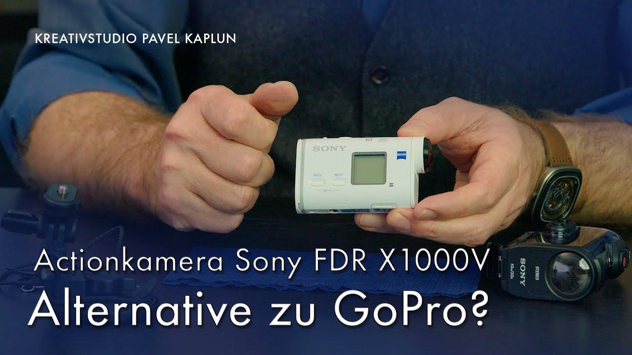 actionkamera sony fdr x1000v alternative zu gopro youtube