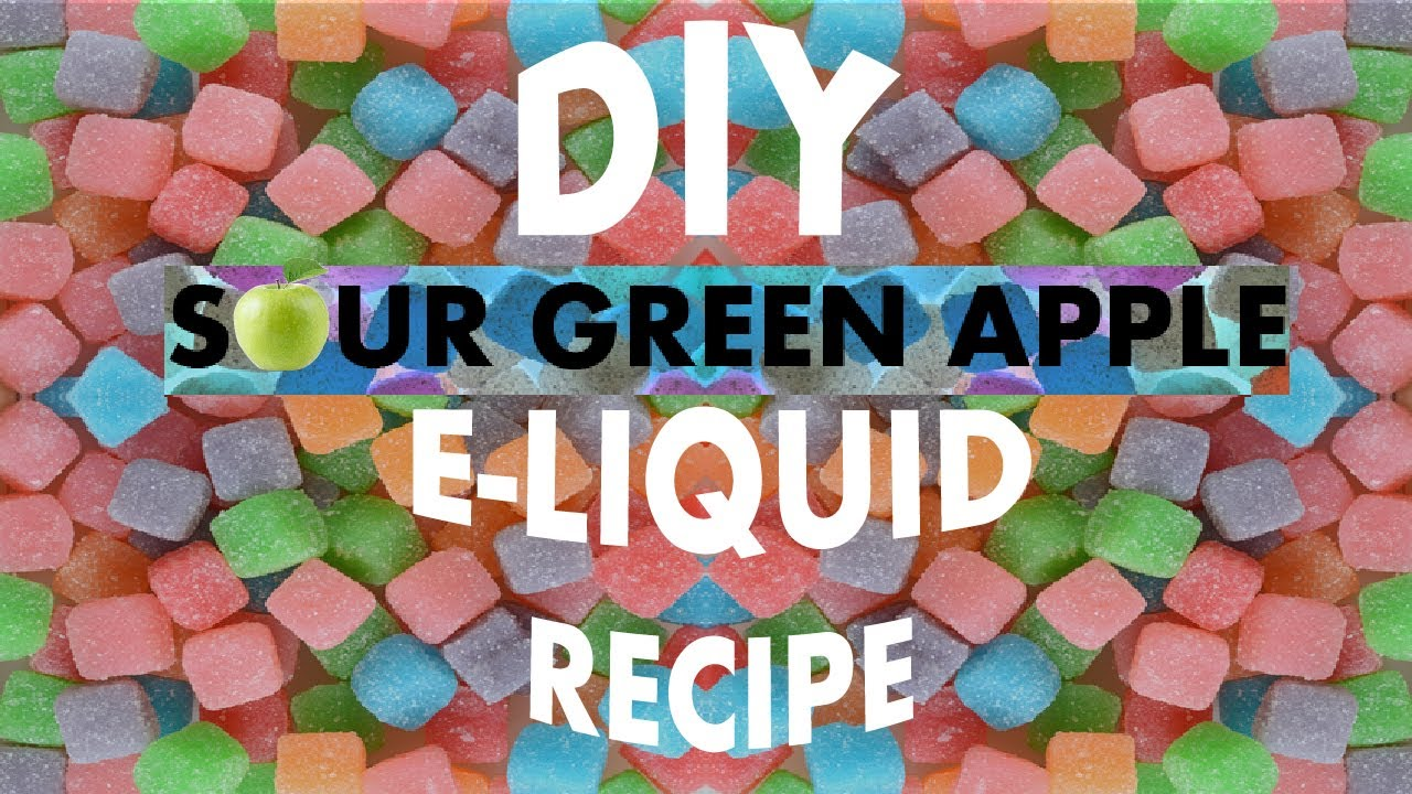 DIY E-Liquid Recipe 10ml - Sour Green Apple - YouTube